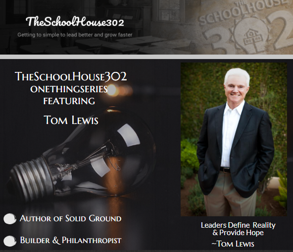 One Thing Series: Leading with Hope w/ Tom Lewis — #onethingseries