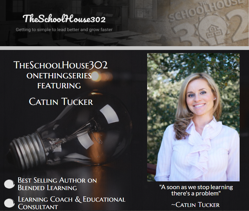 One Thing Series: Blended Learning w/ Catlin Tucker — #onethingseries