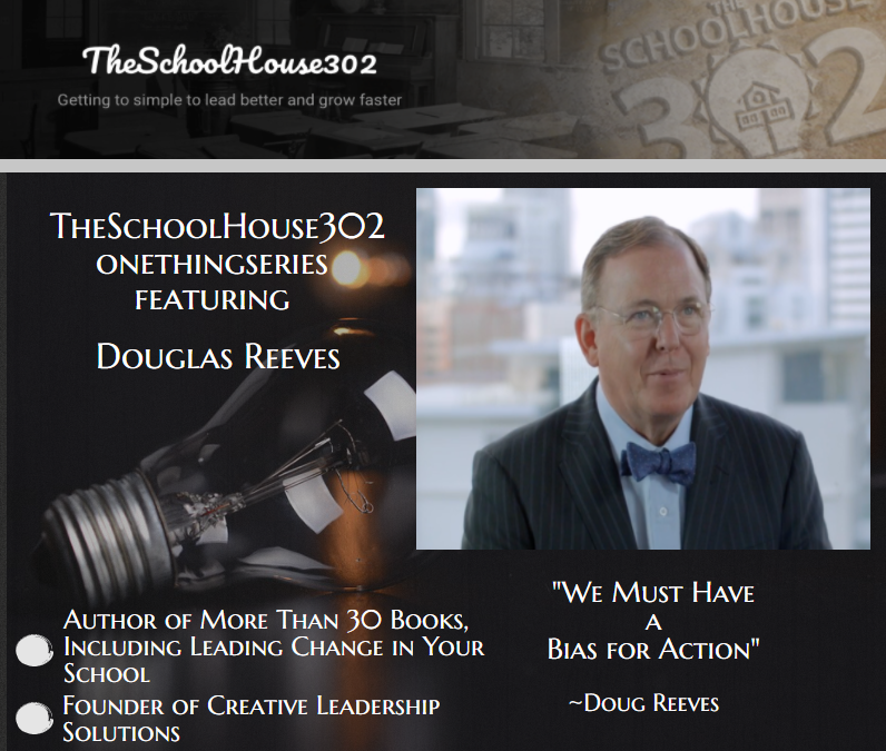 One Thing Series: Leading Change Throughout the Pandemic with Douglas Reeves — #onethingseries
