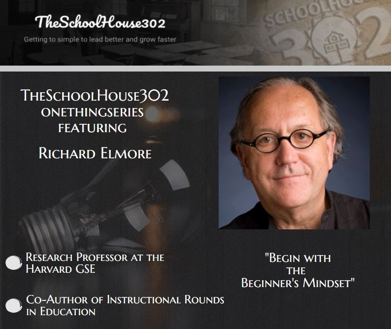 One Thing Series: The Learning Leader with Richard Elmore — #onethingseries