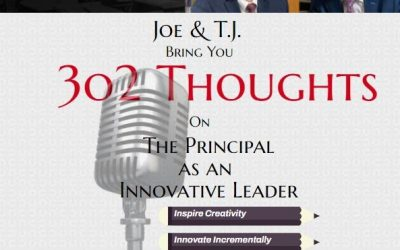 How Principal Leaders Can Think Like an Innovator to Ignite and Sustain Great Ideas in Schools