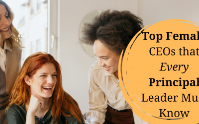 Innovation is Born in the Heart and Developed in the Mind: Embrace these 4 Proven Strategies from Top Female CEOs that Every Principal Leader Must Know
