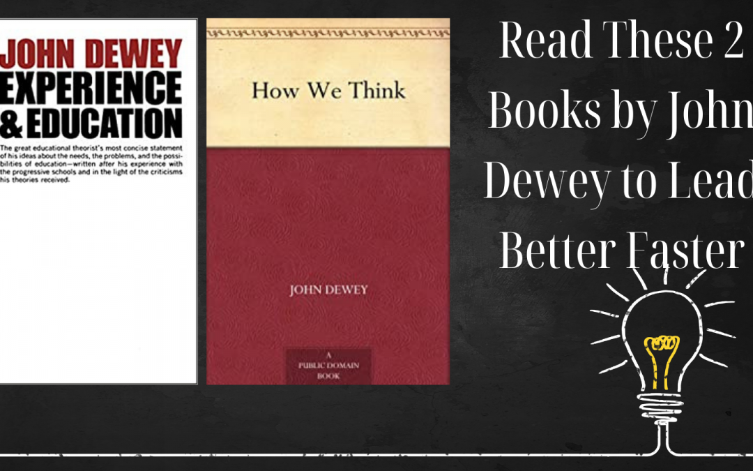 Read This To Learn from One of the Most Influential Thinkers and Educators in the 20th Century
