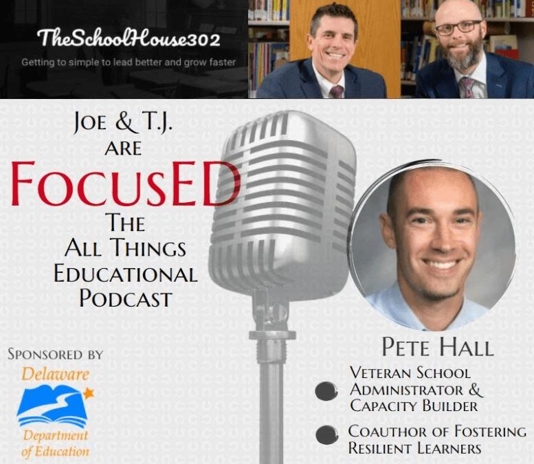 Season 1, Episode 8 of FocusED with Pete Hall #FocusED