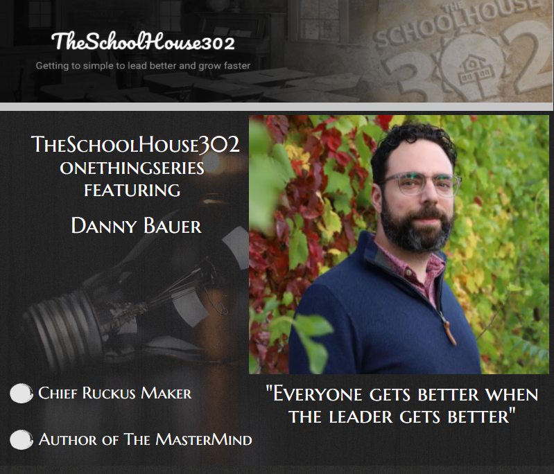 Danny Bauer One Thing Series Podcast Interview