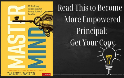 Read This To Unveil the Impact of Masterminds and the Exponential Growth You Can Experience as a School Leader