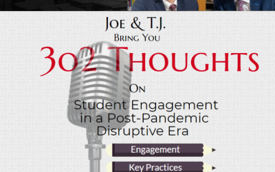 302 Thoughts Fireside Chat: What You Need to Know About Student Engagement in a Post-Pandemic Disruptive Era and Why