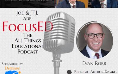 Season 2, Episode 4 of FocusED with Evan Robb #FocusED