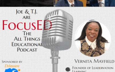 Season 2, Episode 5 of FocusED with Vernita Mayfield #FocusED