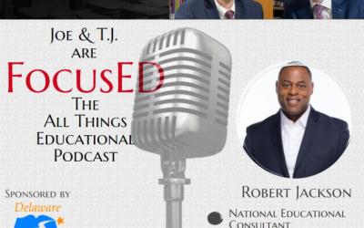 Season 2, Episode 6, with Robert Jackson #FocusED